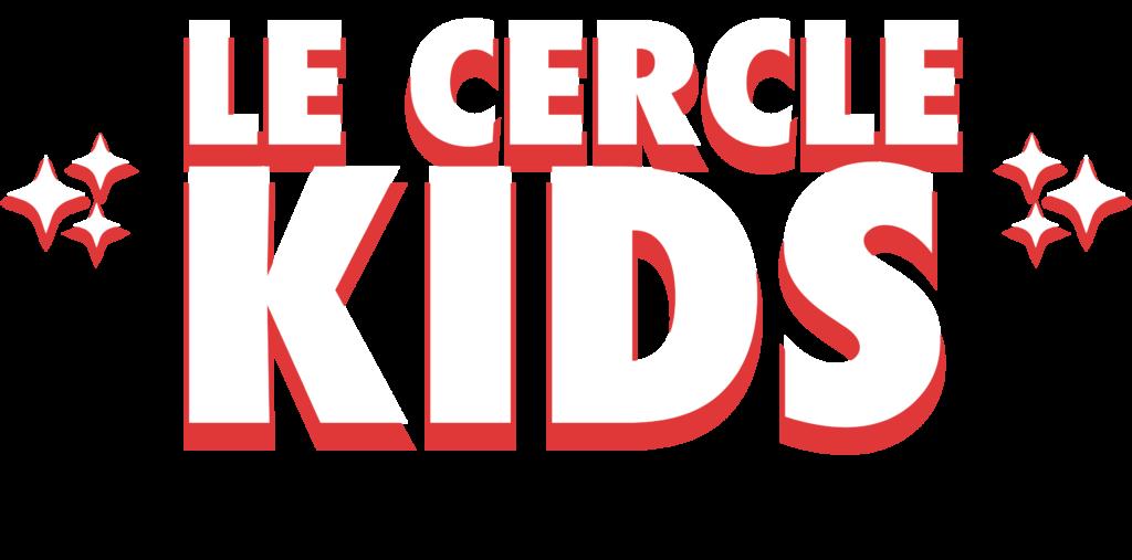 Le Cercle Kids